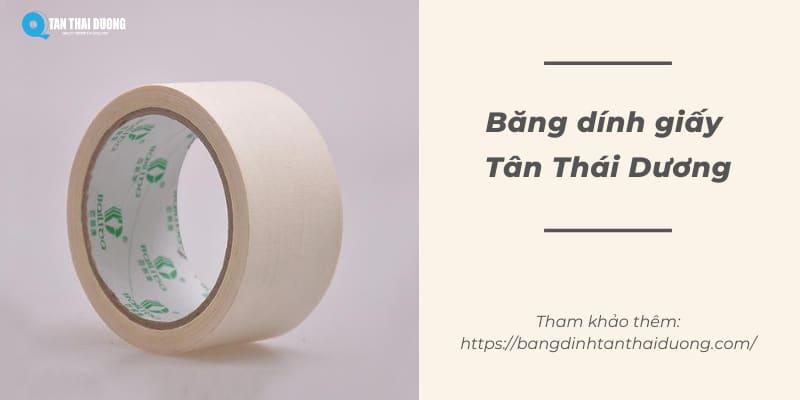 Băng dính giấy Tân Thái Dương